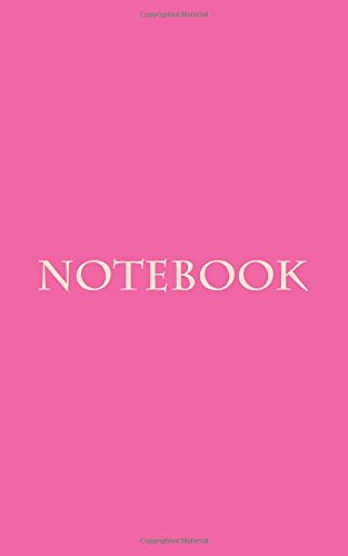 "Notebook: Classic Premium Writing Notebook, Journal, Diary, 5""x8"", 100 lined pages, Hot Pink Colored pdf epub"