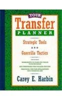 Your Transfer Planner: Strategic Tools and Guerilla Tactics (The Wadsworth College Success)