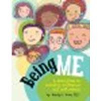 Being Me: A Kid's Guide to Boosting Confidence and Self-esteem by Wendy L. Moss, Ph.D. [Magination Pr, 2010] Hardcover [Hardcover]