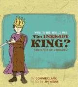 Who in the World was The Unready King?: The Story of Ethelred: Audiobook by The Well-Trained Mind Press
