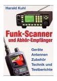 Funk-Scanner und Abhör-Empfänger: Geräte, Antennen, Technik und Testberichte