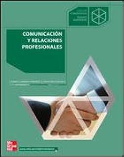 COMUNICACION Y RELACIONES PROFESIONALES