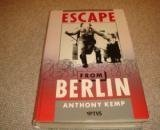 Escape from Berlin, Anthony Kemp, 1852832029