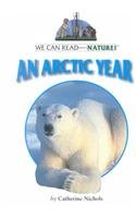 Download An Arctic Year (We Can Read About Nature) ebook