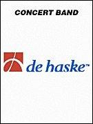 De Haske Concert Band - De Haske Music Yellow Mountains Concert Band Composed by Jan de Haan