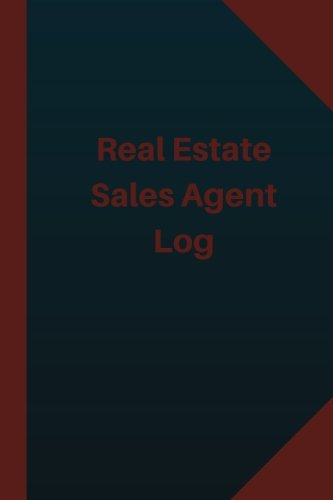 Real Estate Sales Agent Log (Logbook, Journal - 124 pages 6x9 inches): Real Estate Sales Agent Logbook (Blue Cover, Medium) (Logbook/Record Books)