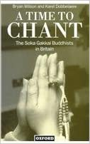 A Time to Chant: Soka Gakkai Buddhists in Britain (Clarendons)