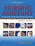 Workbook for The Nursing Assistant [Paperback] (Author) JoLynn Pulliam