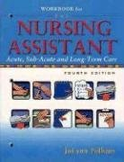 Workbook for The Nursing Assistant [Paperback] (Author) JoLynn Pulliam by Prentice Hall
