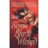 img - for Some Like It Wicked by Deborah Raleigh (2005-05-03) book / textbook / text book