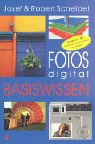 Fotos digital - Basiswissen.