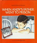 When Andy's Father Went to Prison, Martha Whitmore Hickman, 0807588741