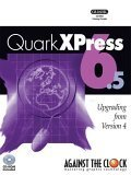 QuarkXPress 6. 5 : Upgrading from Version 4, Kendra, Erika and Against The Clock, 0976432404