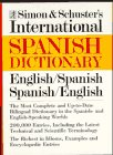 Simon and Schuster International Dictionary : English-Spanish, Spanish-English, Simon and Schuster Staff, 0671212672