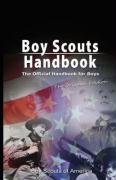 Boy Scouts Handbook: The Official Handbook for Boys, The Original Edition
