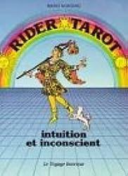Rider Tarot : Intuition et inconscient
