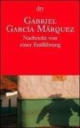 Nachricht von einer Entführung Taschenbuch – 1. Juli 2001 Gabriel García Márquez Dagmar Ploetz Deutscher Taschenbuch Verlag 3423128976