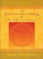 The Five Buddha Families and the Eight Consciousnesses PDF