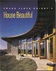 Read Online Frank Lloyd Wright's House Beautiful PDF