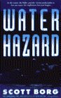 Water Hazard, Scott Borg, 0440212146