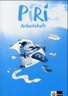 Piri. Das Sprach-Lese-Buch. Ausgabe Süd/Arbeitsheft 3. Schuljahr