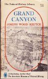 Grand Canyon; Today and All Its Yesterdays, Krutch, Joseph Wood, 0688060137