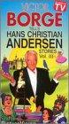 Tells Hans Christian Andersen Stories 3 [VHS]