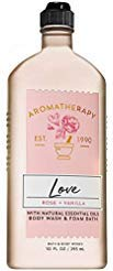 Aromatherapy LOVE - ROSE + VANILLA Body Wash and Foam Bath 10 Fluid Ounce ()