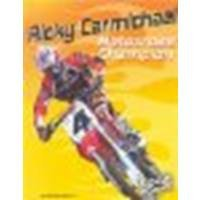 Ricky Carmichael: Motocross Champion by Martin, Michael [Capstone Press, 2004] Hardcover [Hardcover]