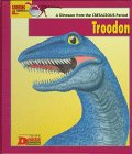 Looking At...Troodon: A Dinosaur from the Cretaceous Period (The New Dinosaur Collection)
