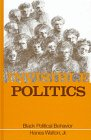 Invisible Politics : Black Political Behavior, Walton, Hanes, Jr., 0873959663