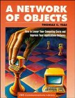 A Network of Objects: How to Lower Your ComputingCosts and Improve Applications Delivery