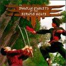 Shaolin Dynasty Of The Serious Beats, Vol. 1