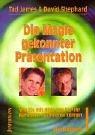 Die Magie gekonnter Präsentation: Wie Sie mit Hilfe von NLP Ihr Auftreten optimieren können. Ein Handbuch