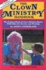 Clown Ministry Handbook, Janet Litherland, 0916260208