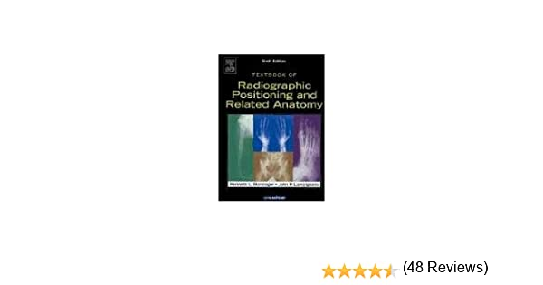 Textbook of radiographic positioning and related anatomy 6e textbook of radiographic positioning and related anatomy 6e 9780323025072 medicine health science books amazon fandeluxe Images