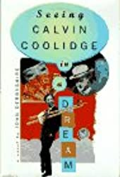 Seeing Calvin Coolidge in a Dream