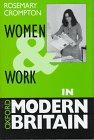 Women and Work in Modern Britain 9780198780960