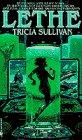 Lethe, Tricia Sullivan, 0553568582
