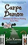 Carpe Demon: Adventures of a Demon-Hunting Soccer Mom (Book 1)