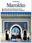 Marokko: Berberburgen u. Königsstädte d. Islams (DuMont Kunst-Reiseführer) (German Edition)