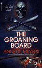 The Groaning Board, Annette Meyers, 0553569775