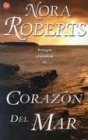 img - for Corazon del mar (Heart of the Sea) (The Irish Trilogy) (Punto de Lectura) (Spanish Edition) by Nora Roberts (2002-07-01) book / textbook / text book