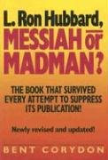 L. Ron Hubbard  Messiah Or Madman