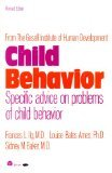 Child Behavior, Ilg, Frances L. and Ames, Louise Bates, 0064635473