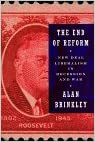 The End of Reform: New Deal Liberalism