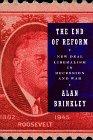The End of Reform, Alan Brinkley, 0394535731