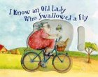 I Know an Old Lady Who Swallowed a Fly, , 1581172672