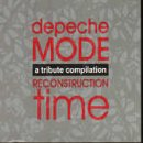 Reconstruction Time  A Tribute To Depeche Mode
