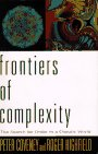 Frontiers of Complexity, Peter Coveney and Roger Highfield, 0449908321